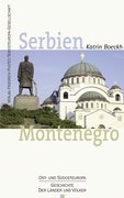 Boeckh, Katrin: Serbien. Montenegro