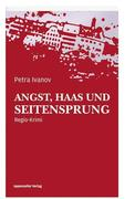 Ivanov, Petra: Angst, Haas und Seitensprung