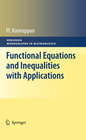 Kannappan, P.: Functional Equations and Inequalities with Applications