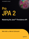 Keith,  Jeremy;Keith, Mike;Schincariol, Merrick: Pro JPA 2: Mastering the Java Persistence API
