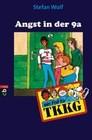 Stefan Wolf: TKKG - Angst in der 9a