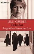 eBook: Tschador. Im geteilten Herzen des Iran