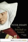 Peter Dempf: Die Botschaft der Novizin