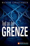 eBook: Tod an der Grenze