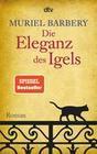 Barbery,  Muriel: Die Eleganz des Igels