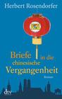 Rosendorfer,  Herbert: Briefe in die chinesische Vergangenheit