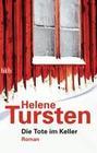 Tursten,  Helene: Die Tote im Keller