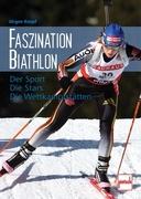 Knopf, Jürgen: Faszination Biathlon