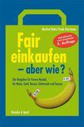 Hahn, Martina;Herrmann, Frank: Fair einkaufen -...