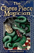 Bruton, Douglas: The Chess Piece Magician