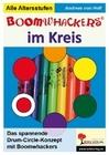Hoff, Andreas von: Boomwhackers im Kreis Das DrumCircle-Konzept mit Boomwhackers