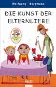 eBook: Die Kunst der Elternliebe