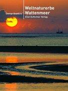 Quedens, Georg: Weltnaturerbe Wattenmeer