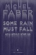 eBook: Some Rain Must Fall and Other Stories