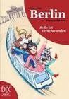 Fischer,  Dagmar: Weltreise Berlin: Bolle ist verschwunden