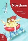 Ihnken, Detlev: Weltreise Nordsee: Wo steckt Lena?