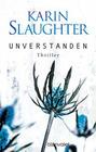 Karin Slaughter: Unverstanden