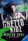 Rhue,  Morton: Ghetto Kidz