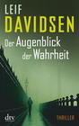 Davidsen,  Leif: Der Augenblick der Wahrheit