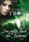 Frost, Jeaniene: Der sanfte Hauch der Finsternis
