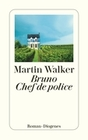 Walker,  Martin: Bruno Chef de police