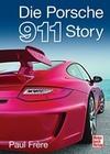 Frere,  Paul;Dron, Tony: Die Porsche 911 Story