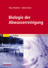 Mudrack,  Klaus;Kunst,  Sabine: Biologie der Abwasserreinigung