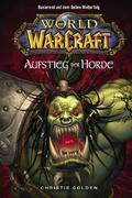 eBook:  World of Warcraft Band 2: Der Aufstieg der Horde