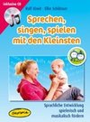 Kiwit,  Ralf;Schlösser,  Elke: Sprechen, singen, spielen mit den Kleinsten (MediaBook)