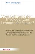 Unterburger, Klaus: Vom Lehramt der Theologen z...