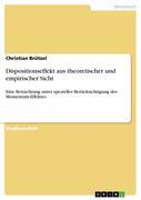 Brützel, Christian: Dispositionseffekt aus theoretischer und empirischer Sicht