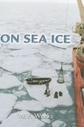 Weeks, Willy: On Sea Ice